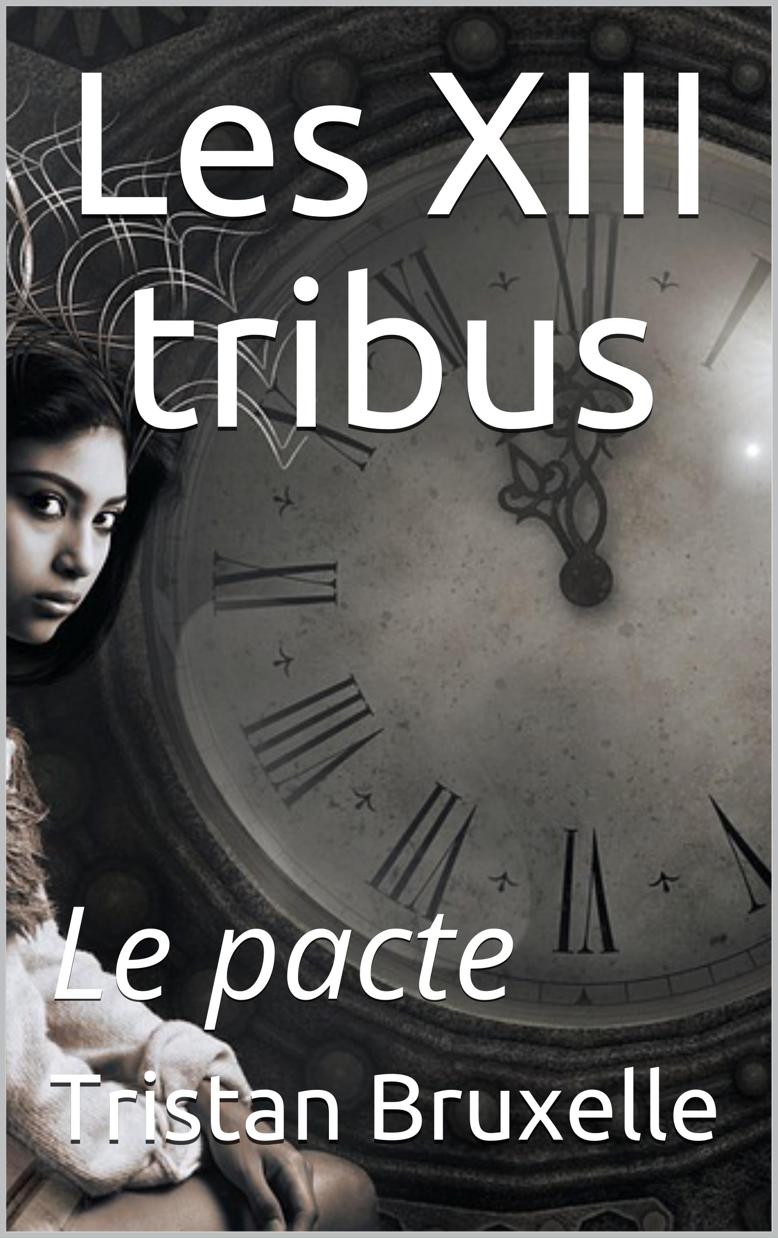Les treizes tribus